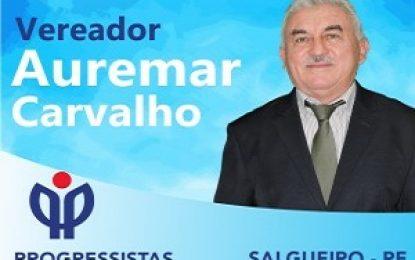 Salgueiro: Vereador Auremar Carvalho faz cobrança ao governo do Estado em prol da população salgueirense