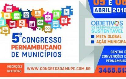 5º Congresso da Amupe movimenta municipalistas