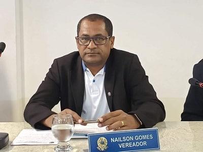 Vereador Nailson Gomes emite nota sobre comentários acerca do ...